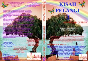 Cover Buku Kisah Pelangi 3 (see my name?)