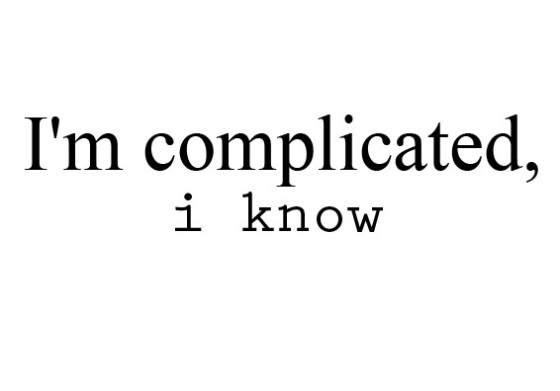 Girls are complicated